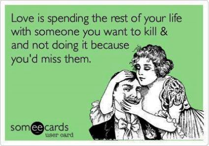 someecards-love-killing-someone